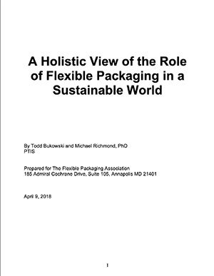 Holistic View of the Role of Flexible Packaging in a Sustainable World